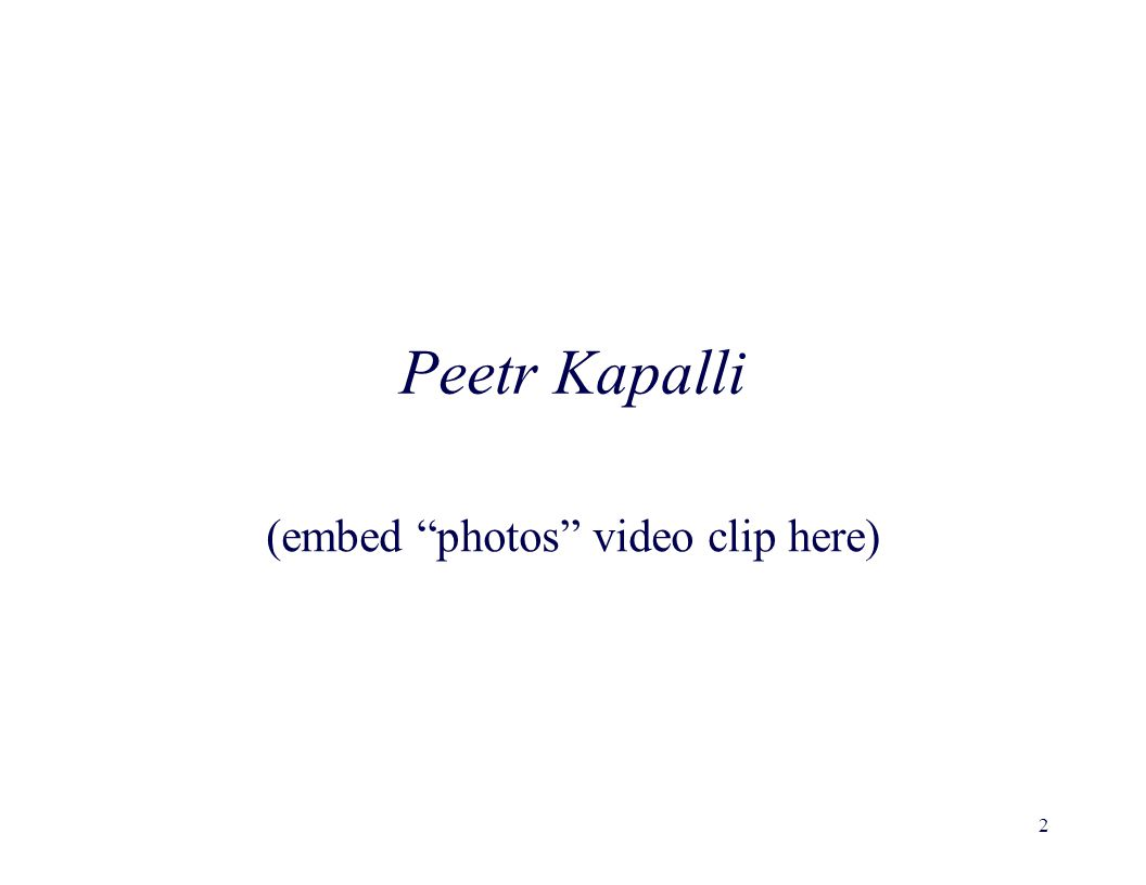 Peetr Kapalli (embed photos video clip here) 2