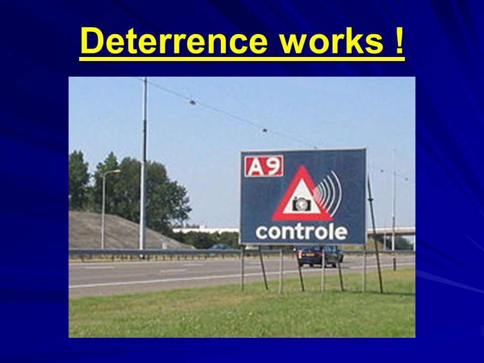Deterrence works !