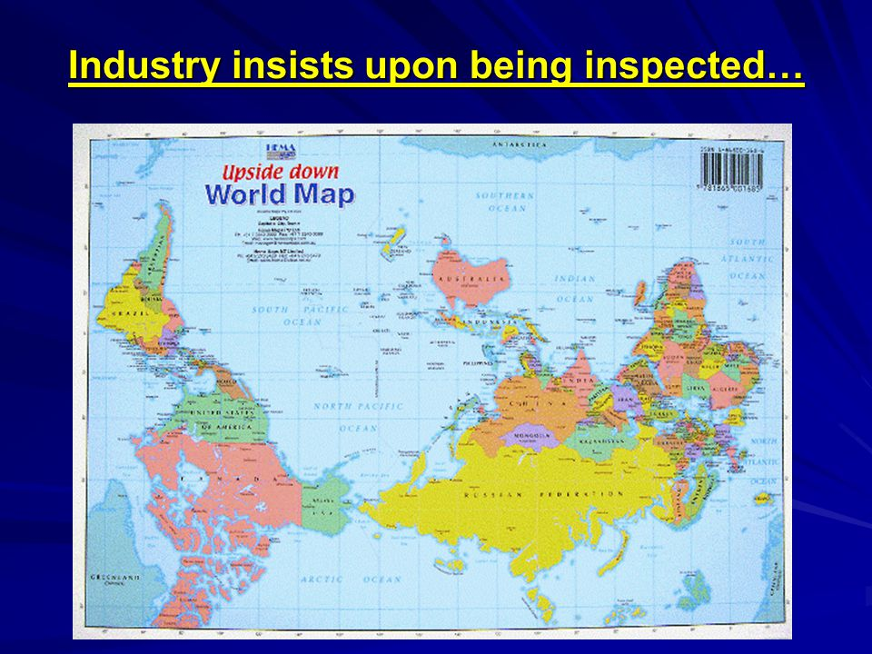 Industry insists upon being inspected…
