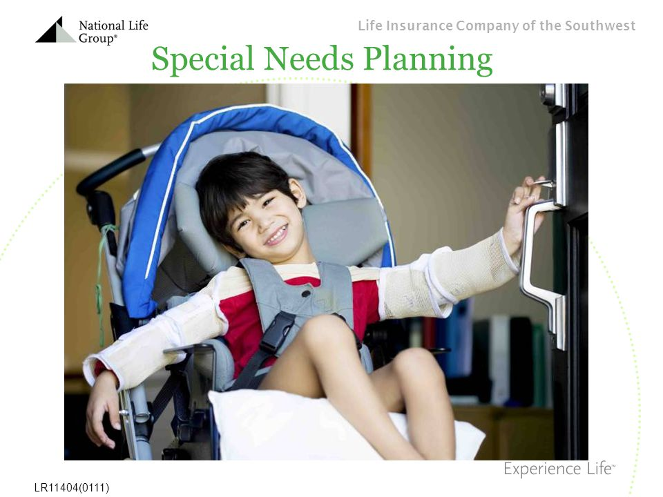 Life Insurance Company of the Southwest LR11404(0111) Special Needs Planning