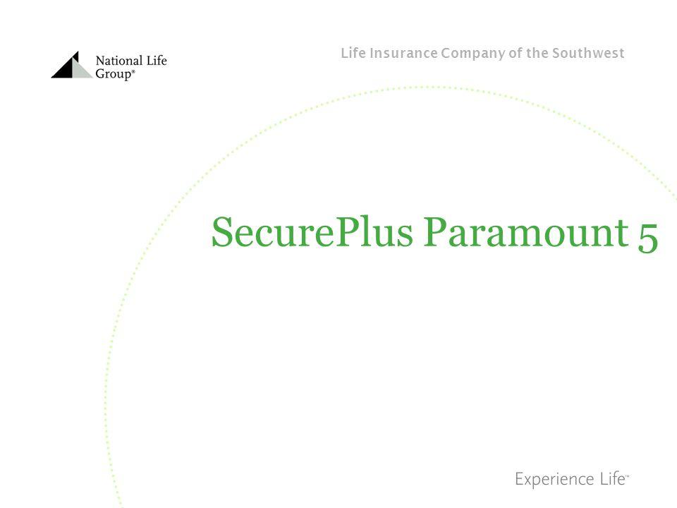 Life Insurance Company of the Southwest SecurePlus Paramount 5
