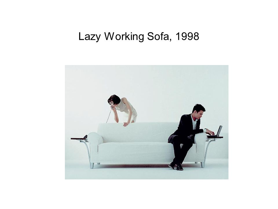 Lazy Working Sofa, 1998