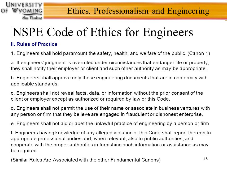 18 Ethics, Professionalism and Engineering NSPE Code of Ethics for Engineers II.