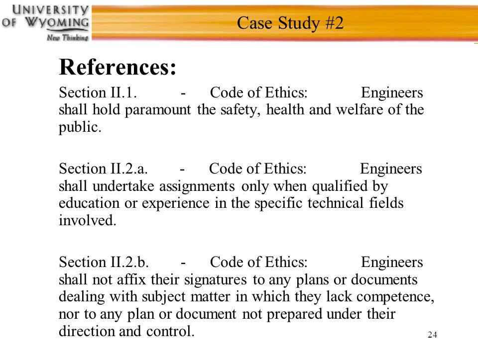 24 Case Study #2 References: Section II.1.