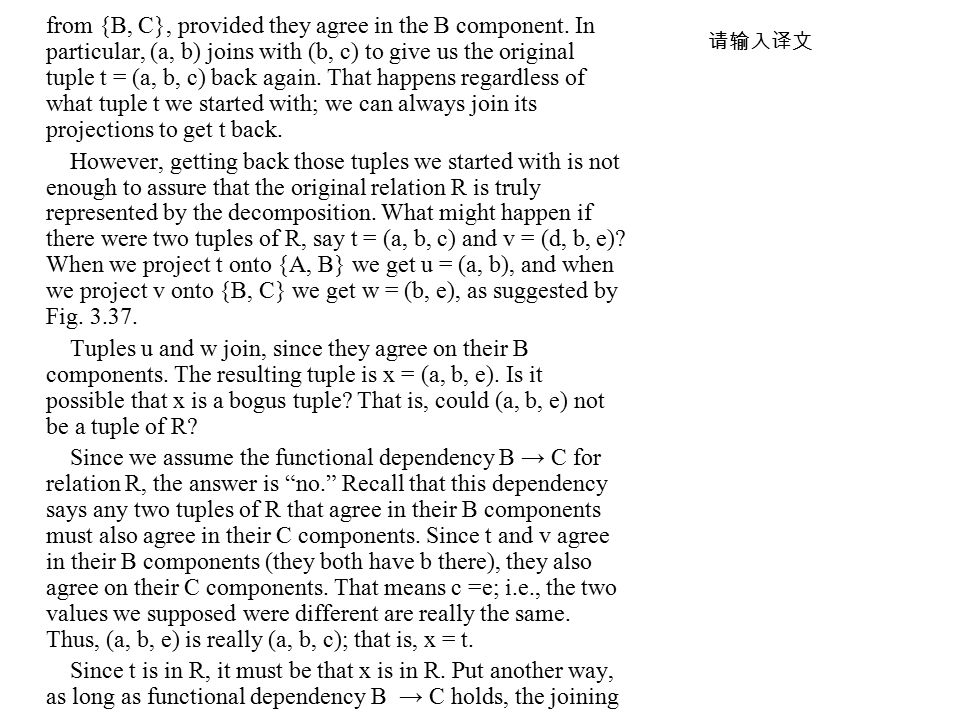from {B, C}, provided they agree in the B component.