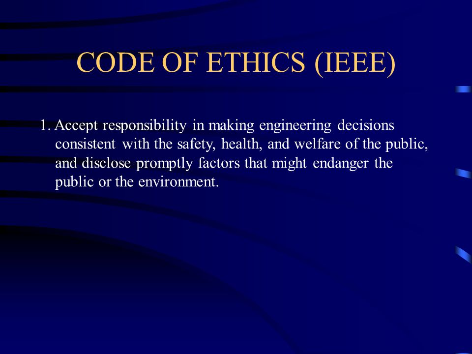 CODE OF ETHICS (IEEE) 1.
