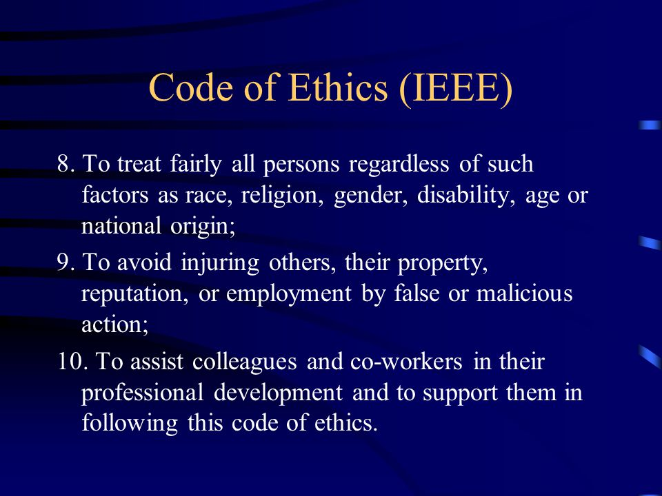 Code of Ethics (IEEE) 8.