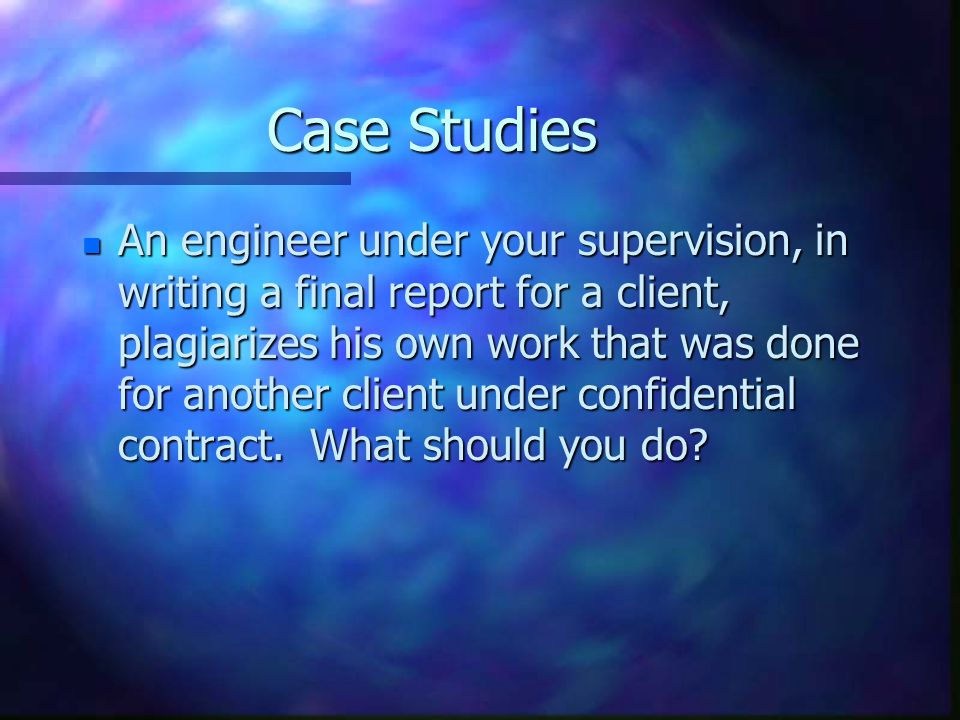 Case Study - cont.d n You are auditing a facility as a private consultant.