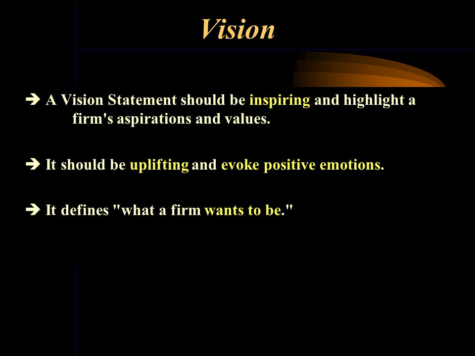 Vision and Mission The Vision and Mission statements of a corporation are important anchors that communicate