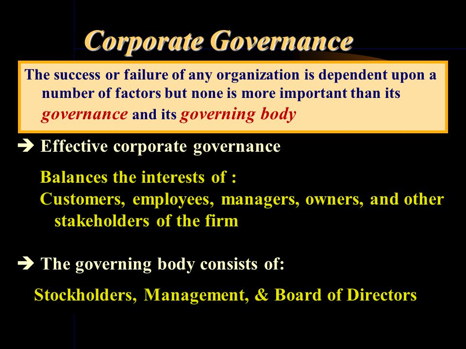 A Closer look …. Corporate Governance