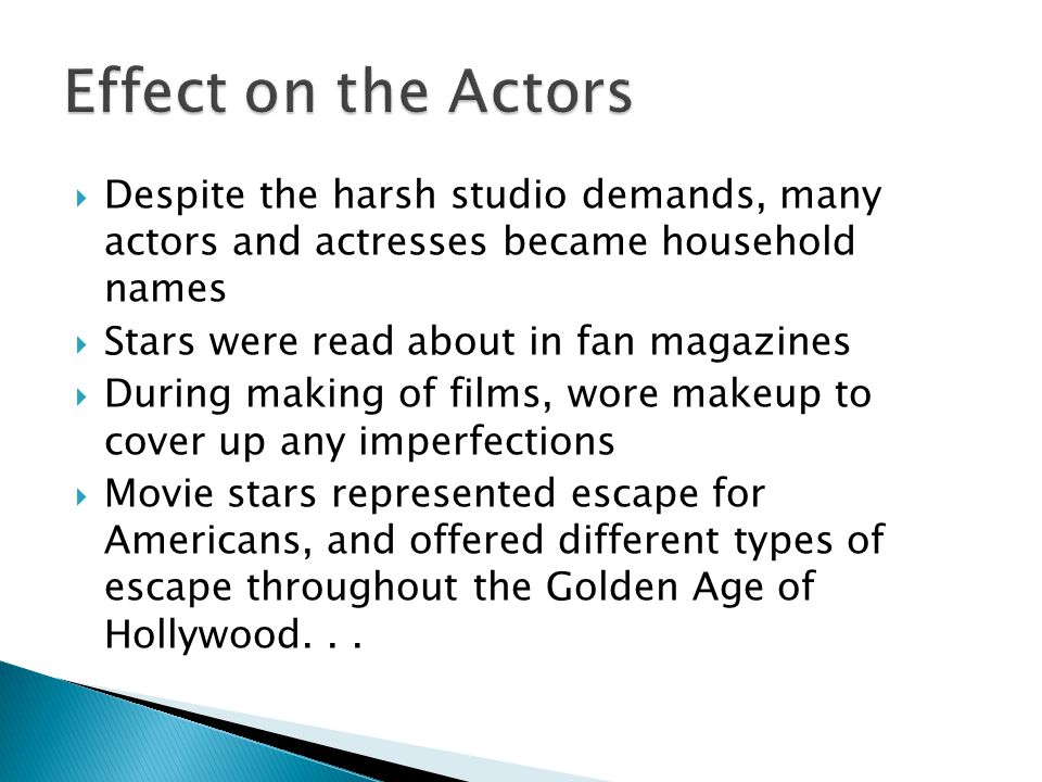  Actors had not formed Unions yet, so the studio held a lot of power  1927 Actors Equity Association tried to organize  Mayer, against unionization of actors, formed the Academy of Motion Picture Arts and Sciences ◦ The Academy would be responsible for mediating any conflicts between actors and studios ◦ The idea never fully came to fruition; however, an awards show did come out of this ◦ 1933 Screen Actor's Guild formed; has represented the stars since.