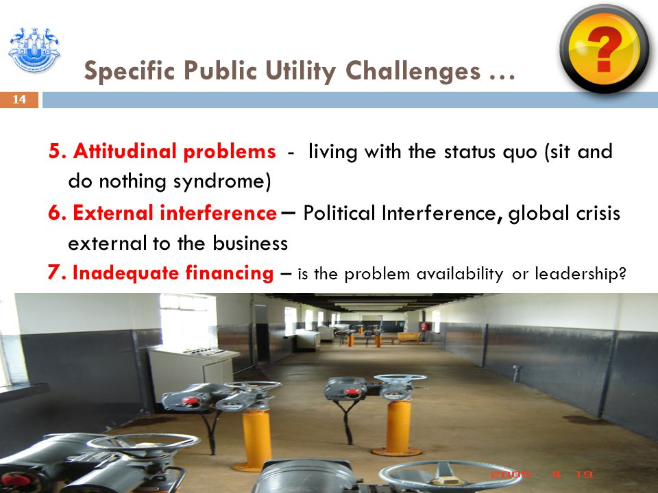 Specific Public Utility Challenges … 14 5.