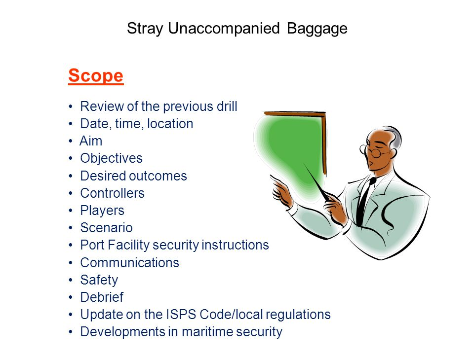 Stray Unaccompanied Baggage Review of Previous Port Facility Drill no.