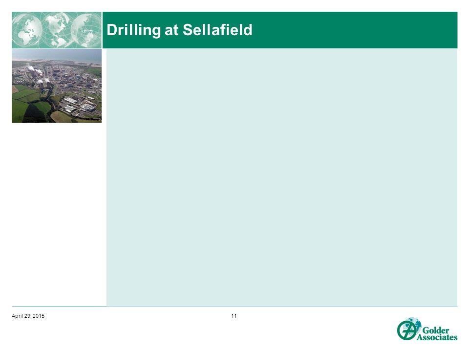 Drilling at Sellafield April 29, 201511