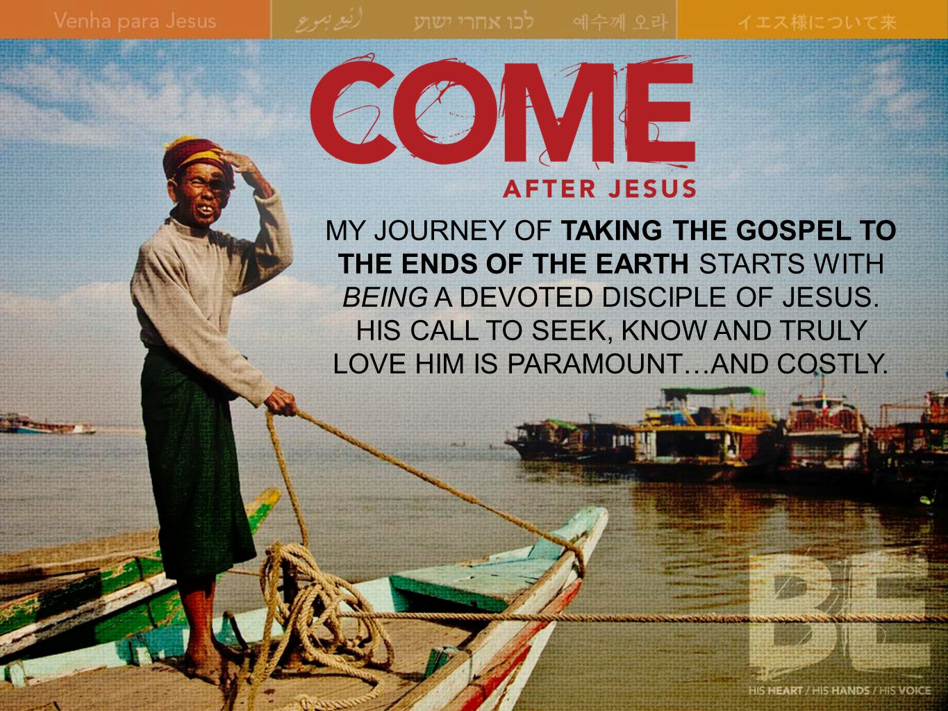 MY JOURNEY OF TAKING THE GOSPEL TO THE ENDS OF THE EARTH STARTS WITH BEING A DEVOTED DISCIPLE OF JESUS.