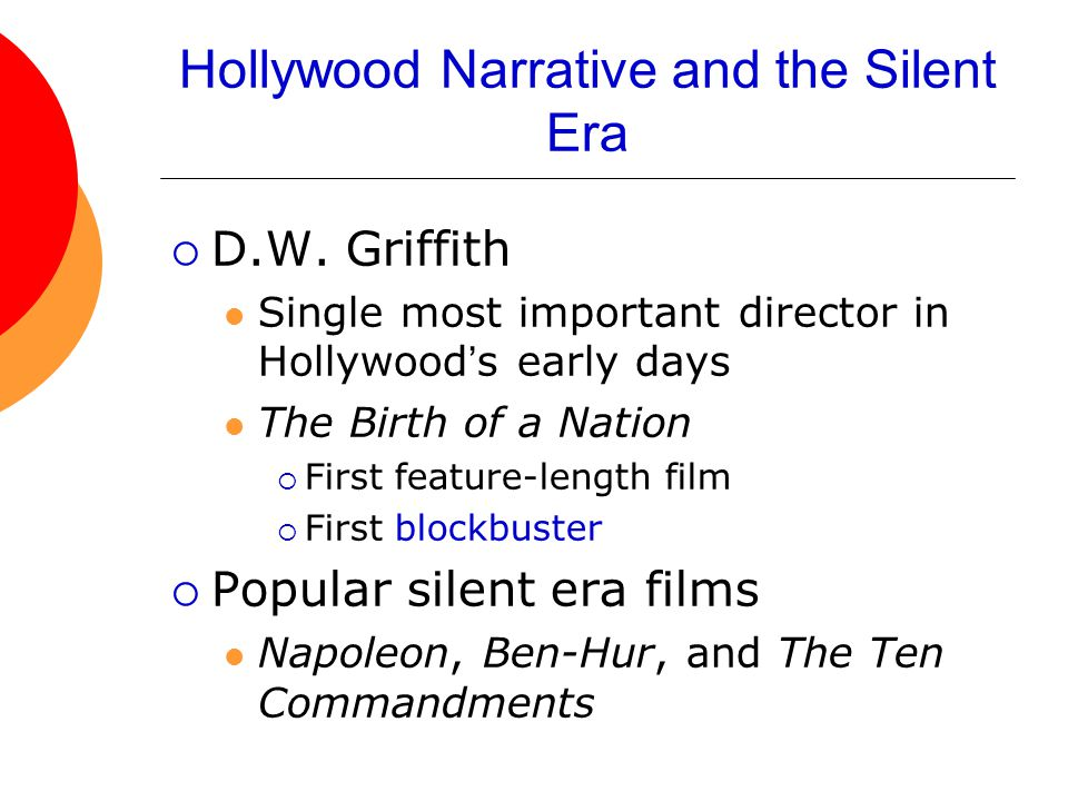 Hollywood Narrative and the Silent Era  D.W.