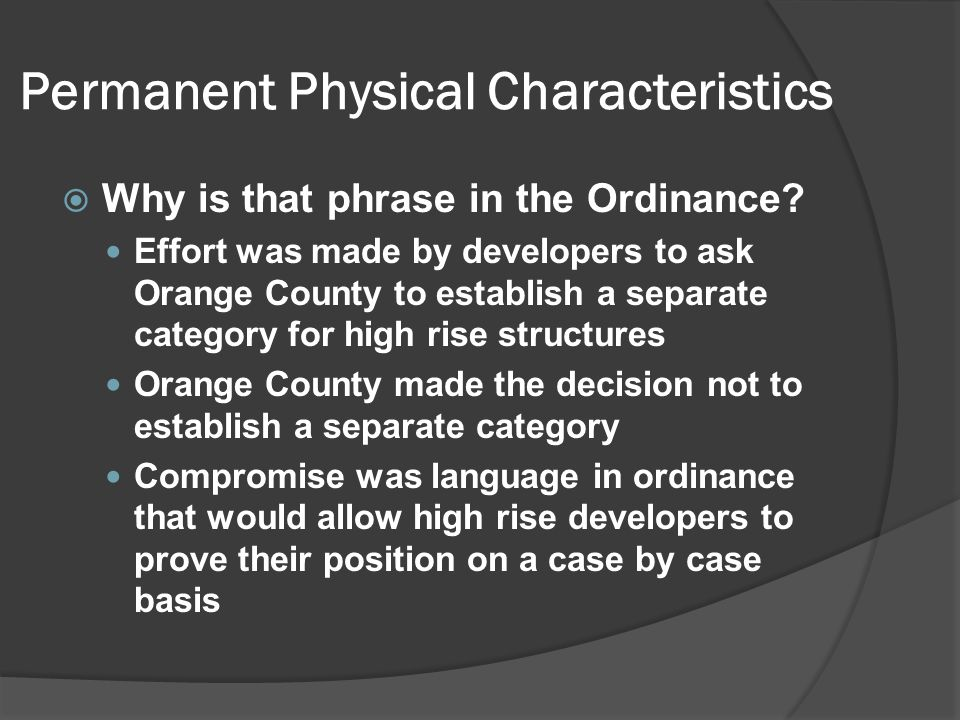 Permanent Physical Characteristics  Why is that phrase in the Ordinance.