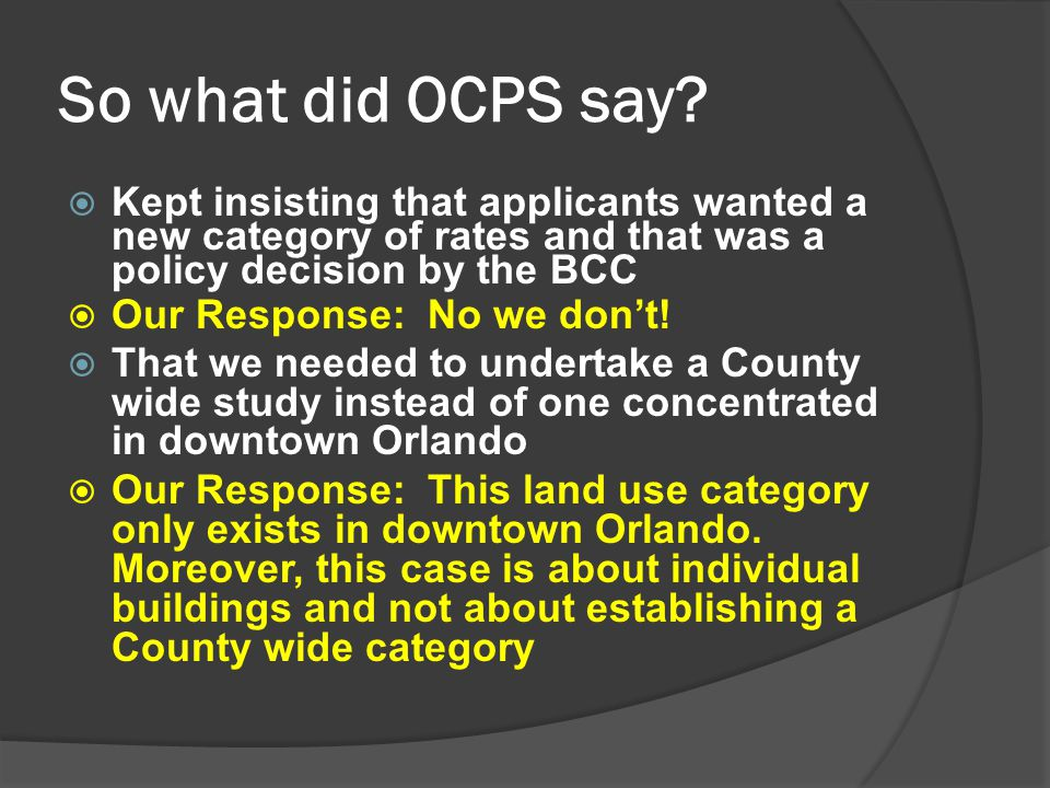 So what did OCPS say.