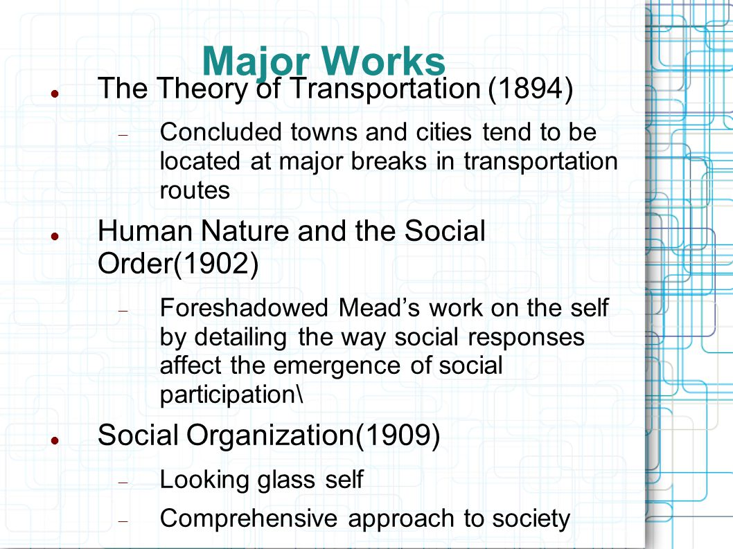 Social Process(1908) Emphasis on the non-rational, tentative nature of social organization Significance of social competition Clash of primary group values(love, ambition, loyalty) and institutional values(ideologies) Society adjust to reach an equilibrium of the two values