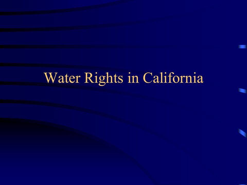 Water Rights in California