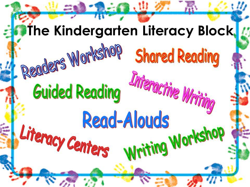 The Kindergarten Literacy Block