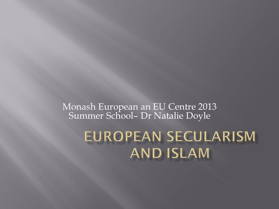 Monash European an EU Centre 2013 Summer School– Dr Natalie Doyle