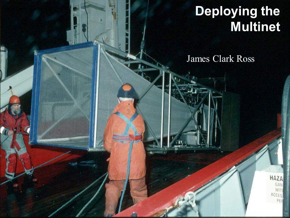 Deploying the Multinet James Clark Ross