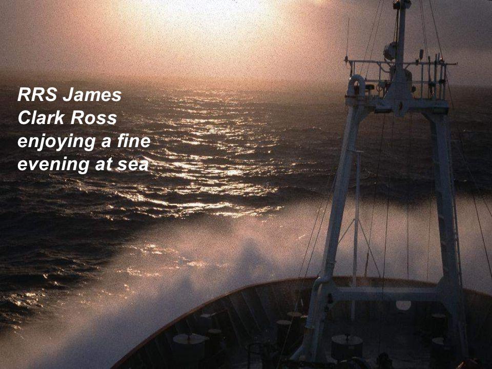 RRS James Clark Ross enjoying a fine evening at sea