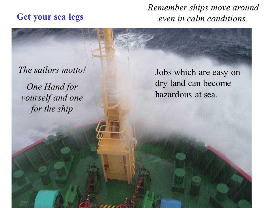 The sailors motto.