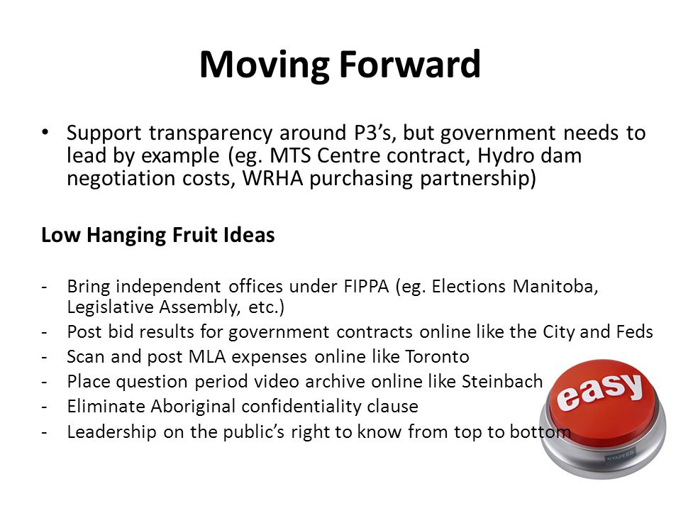 Moving Forward Support transparency around P3's, but government needs to lead by example (eg.