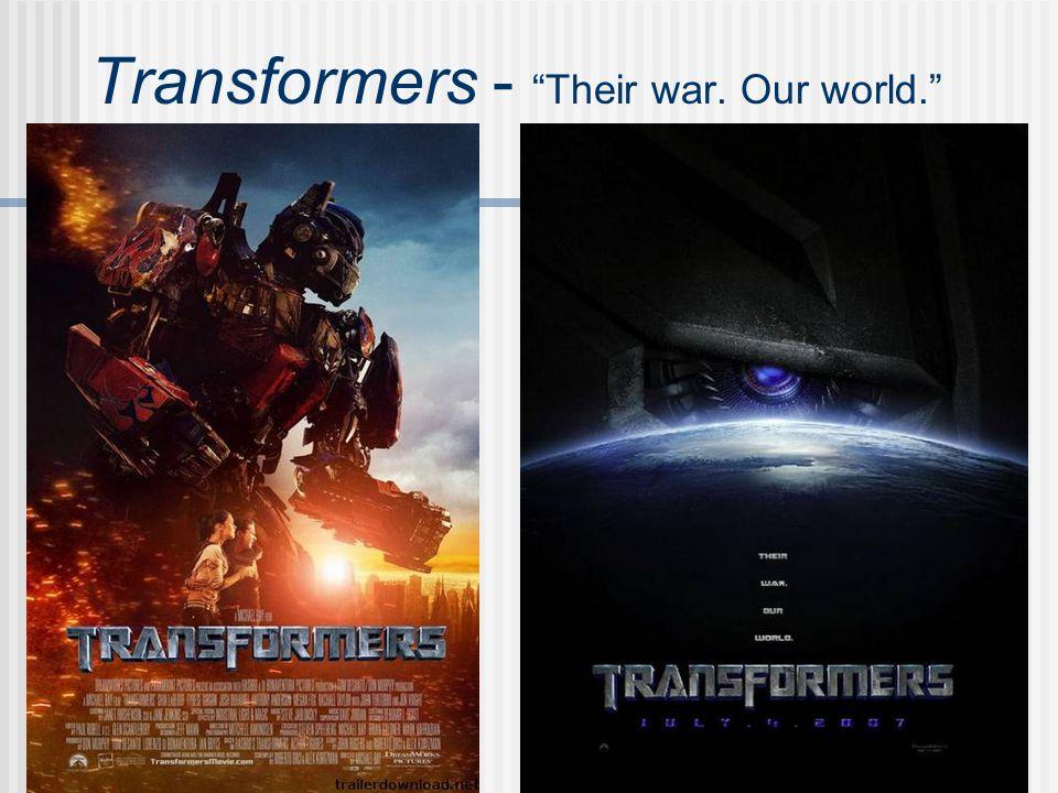 Transformers - Their war. Our world.