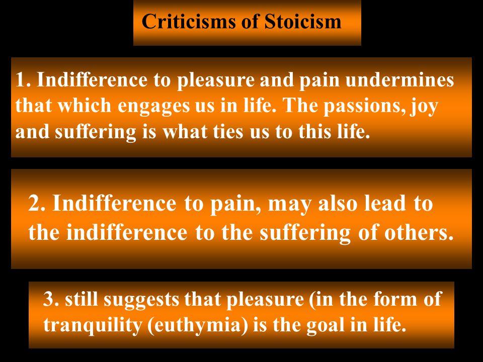 Criticisms of Stoicism 1.