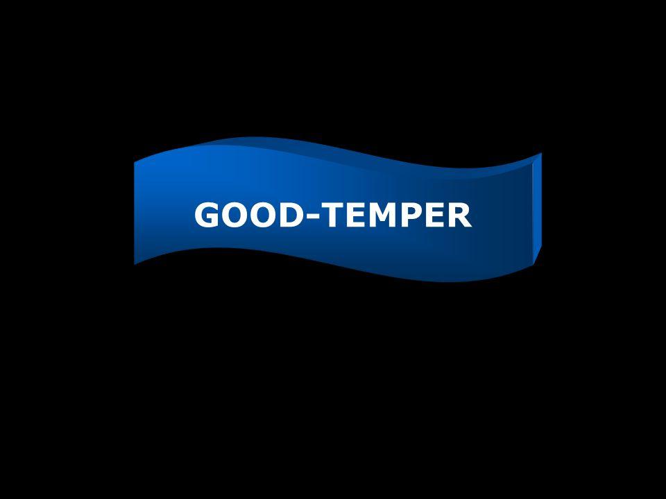 GOOD-TEMPER