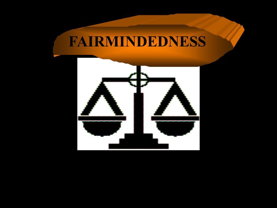 FAIRMINDEDNESS