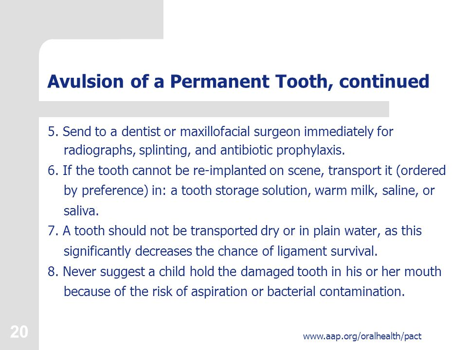 21 www.aap.org/oralhealth/pact Fracture There are 5 basic types of tooth fracture: 1.