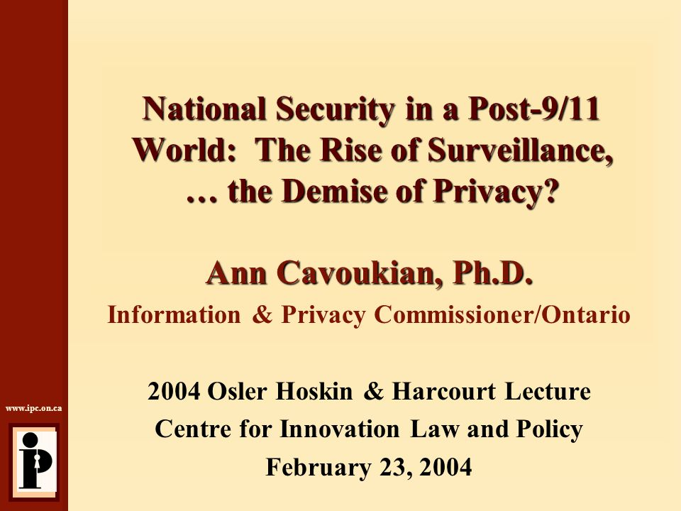 www.ipc.on.ca Slide 12 National ID Card Issues  No business case justifying ID Cards  Enormous cost of design and roll-out  Security vulnerabilities: high demand for access to associated databases – increased threat