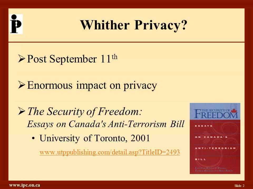 www.ipc.on.ca Slide 2 Whither Privacy.