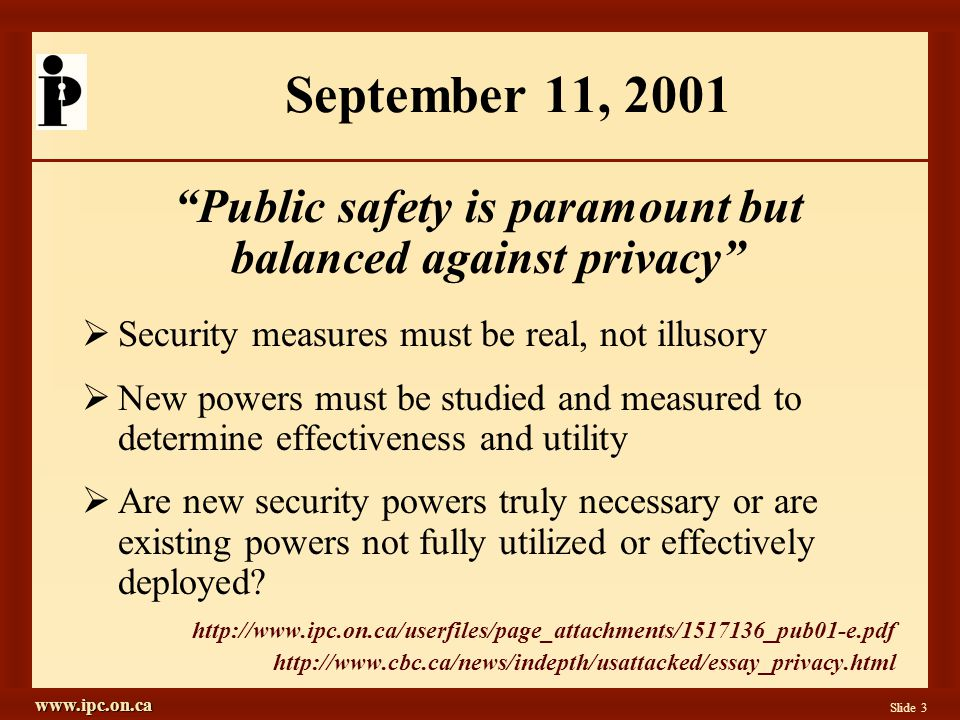 www.ipc.on.ca Slide 14 Biometrics  Definition: The automated use of physiological or behavioral characteristics to determine or verify identity  Far from foolproof: myths abound (don't believe the movies)