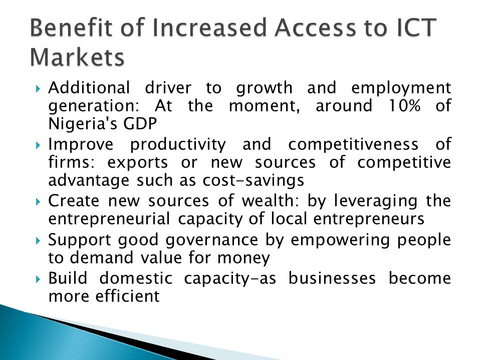  Others challenges include: ◦ Limited potential for collaboration with major global IT players ◦ Capacity for innovation ◦ Weak ICT transformation implementation process ◦ Cyber crime and uncultured ICT materials