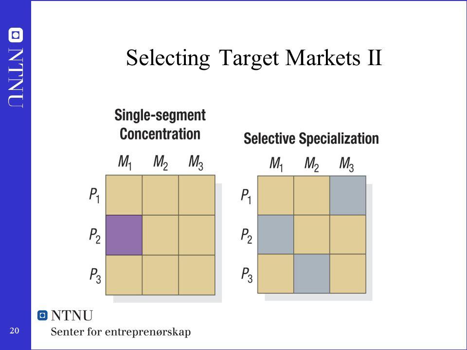 20 Selecting Target Markets II
