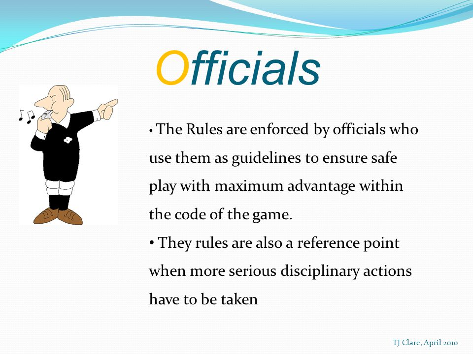 Players The rules of the games allow players to excel within the code following the rules to attain maximum advantage.