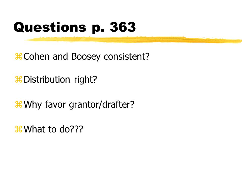 Questions p. 363 zCohen and Boosey consistent. zDistribution right.