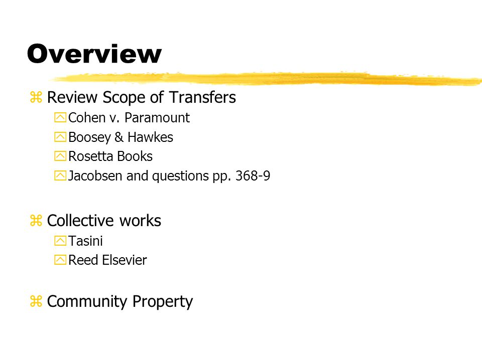 Overview zReview Scope of Transfers yCohen v.