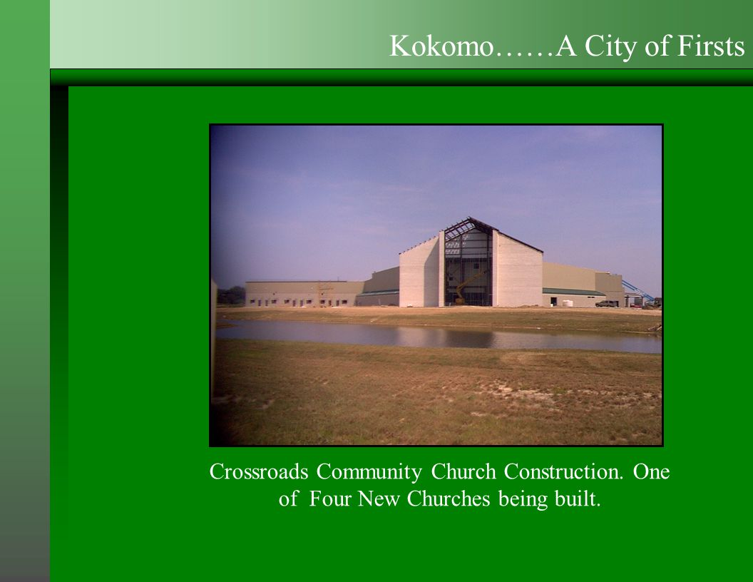 Crossroads Community Church Construction.One of Four New Churches being built.