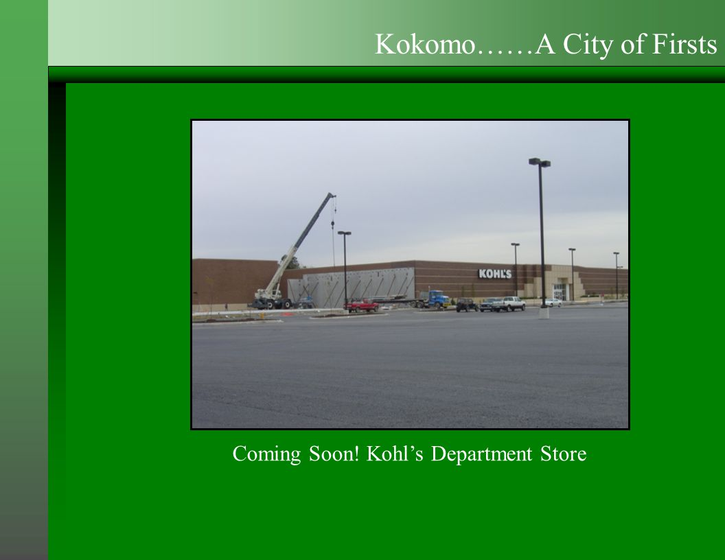 Coming Soon! Kohl's Department Store Kokomo……A City of Firsts