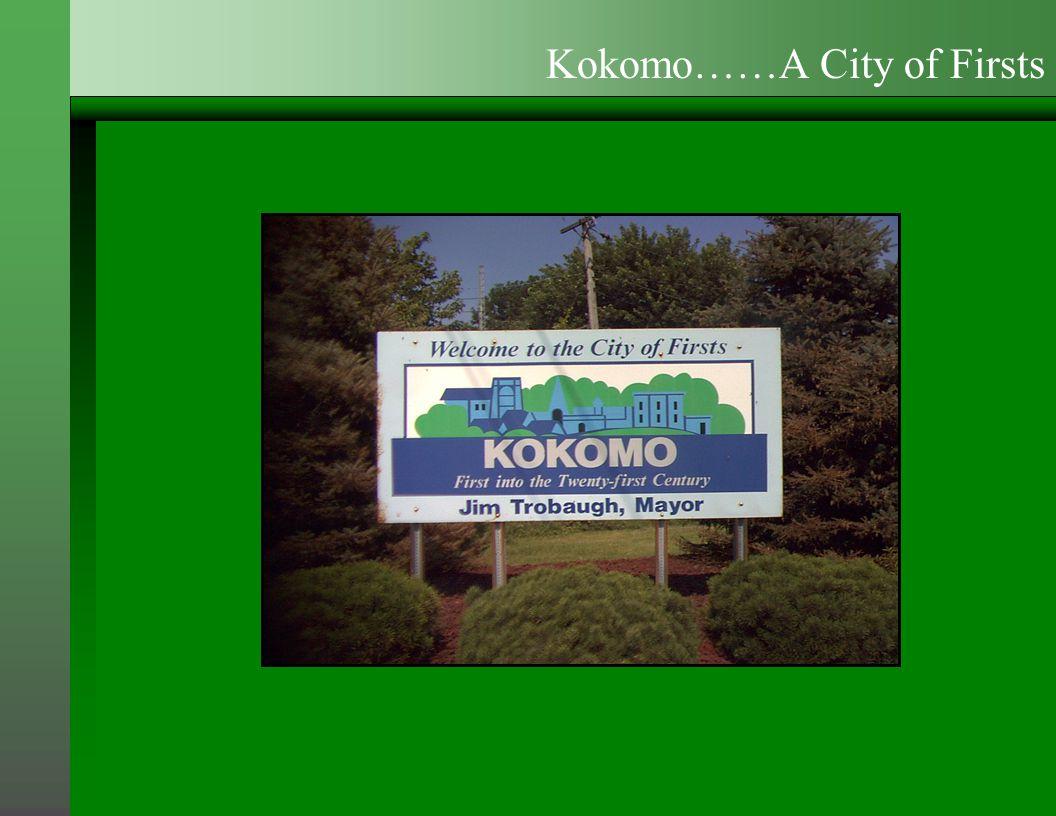 Kokomo……A City of Firsts