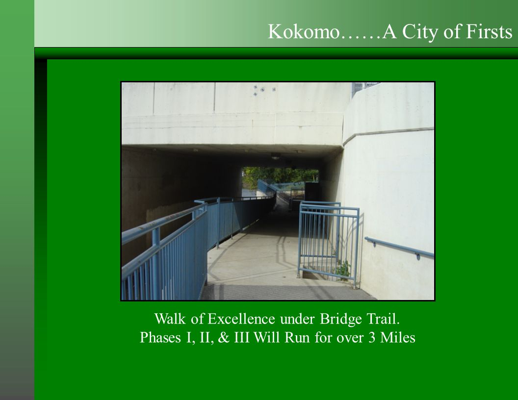 Walk of Excellence under Bridge Trail.