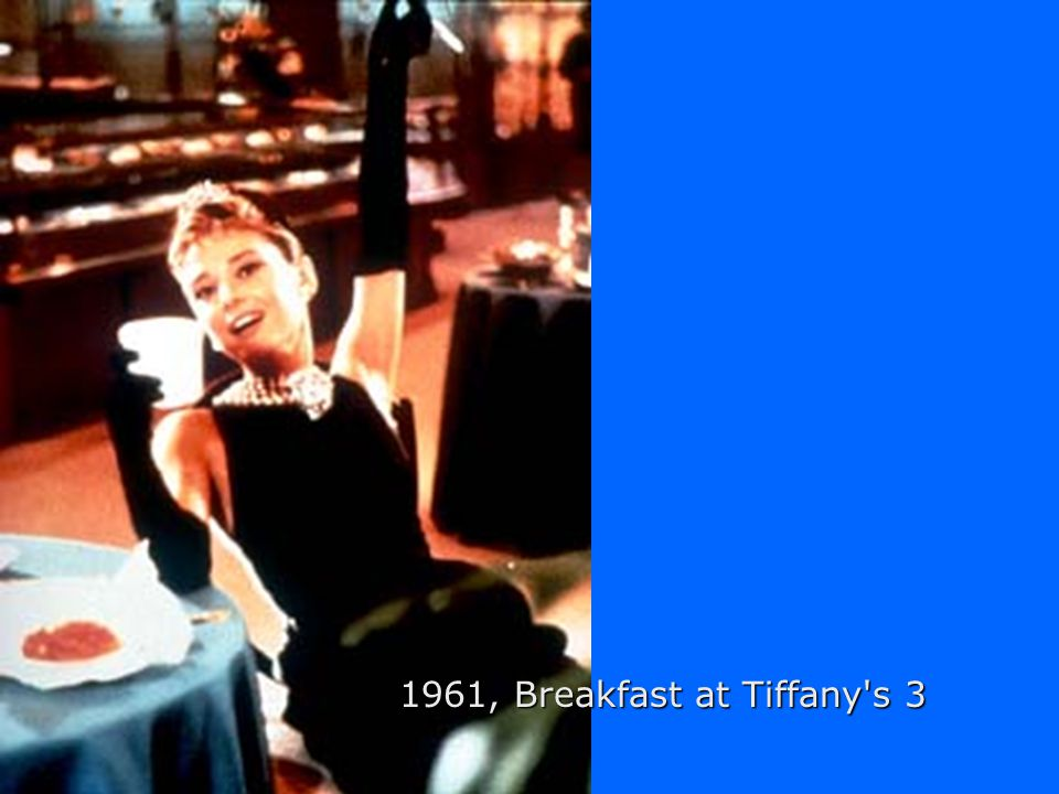 1961, Breakfast at Tiffany s 2