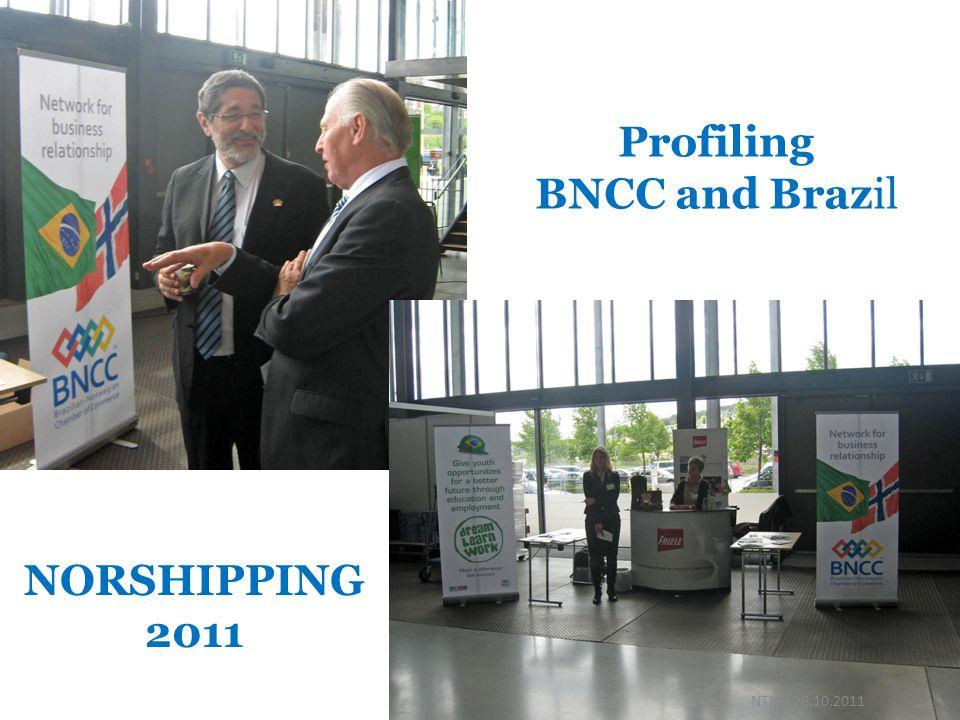 Profiling BNCC and Brazil NORSHIPPING 2011 NTNU 26.10.2011