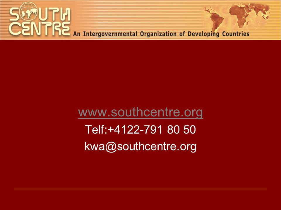 www.southcentre.org Telf:+4122-791 80 50 kwa@southcentre.org